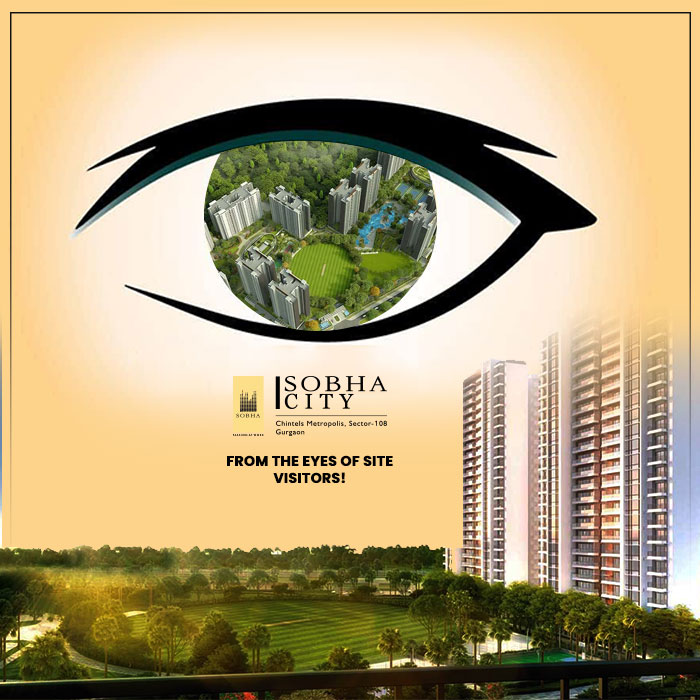 Sobha City, Sector 108 – From the Eyes of Site Visitors!